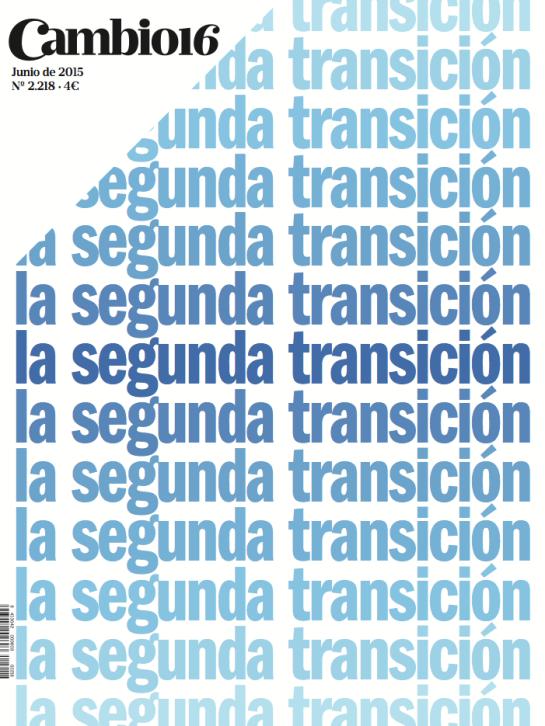 Cambio16 la Segunda Transicion Jorge Neri Bonilla Franciaco Neri Bonila.png